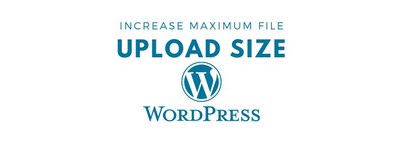 increase maximum file upload size