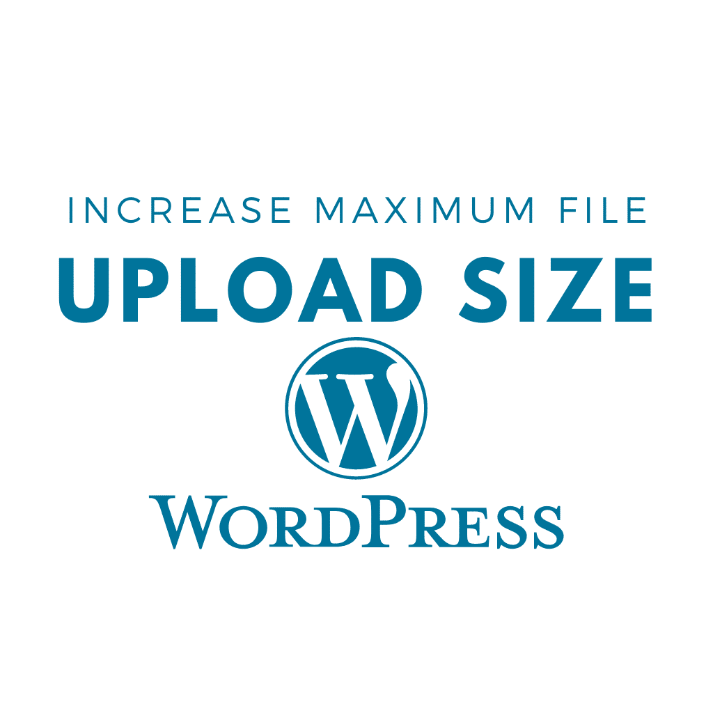 increase maximum file upload size in wordpress